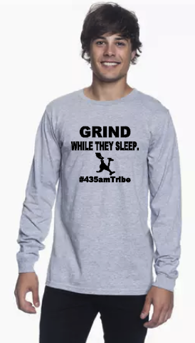 GRIND While They Sleep -  #435amTribe - Long Sleeve