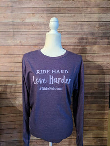 Ride Hard -Long Sleeve