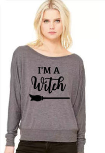 I'm A Witch- Flowy Off Shoulder T-shirt by Bella