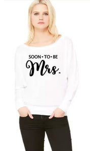 Soon to be Mrs. - Flowy Off Shoulder T-shirt by Bella