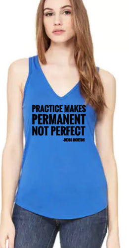 Practice Makes Permanent- Denis approved-Flowy V-Neck Tank