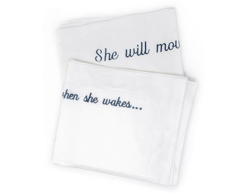 embroidered pillow cases_let her sleep for when she wakes she will move mountains