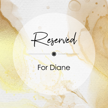 For Diane - 2nd Instalment