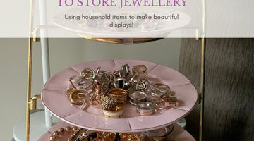 Clever and Cheap Ways to Store & Display Your Jewellery