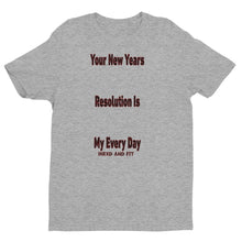 Load image into Gallery viewer, New Years Resolution Short Sleeve T-shirt