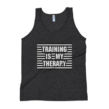 Load image into Gallery viewer, Training is my Therapy Unisex Tank Top