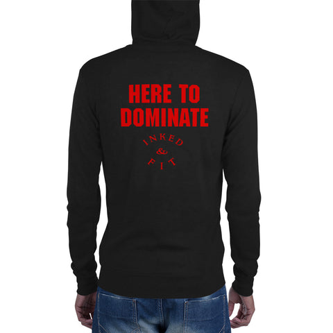 Here to Dominate Unisex zip hoodie