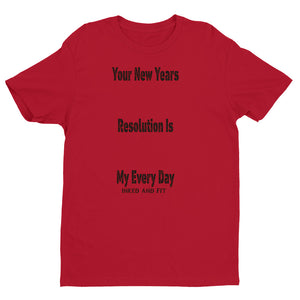 New Years Resolution Short Sleeve T-shirt