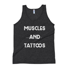 Load image into Gallery viewer, Muscles and Tattoos Unisex Tank Top