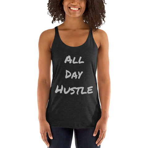 """All Day Hustle"" by Inked and Fit Women's tank top"
