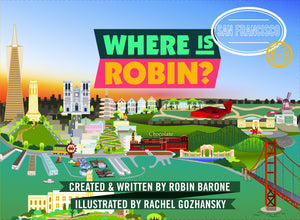 AVAILABLE SUMMER 2019: Where is Robin? San Francisco - The Funding Ninjas