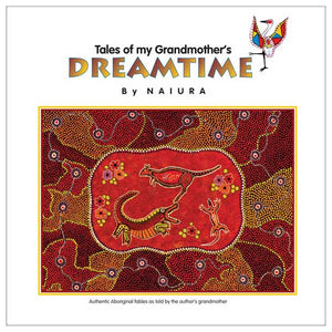 Tales of my Grandmother's Dreamtime