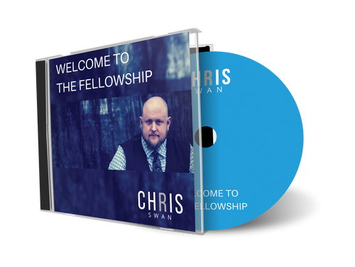 Welcome to the Fellowship - CD