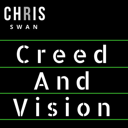 Creed and Vision by Chris Swan - Single