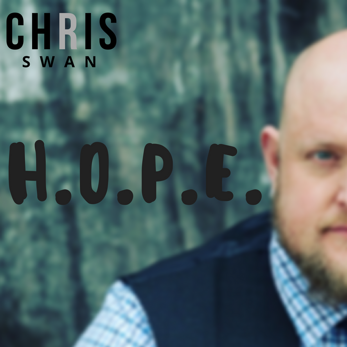 H.O.P.E. by Chris Swan - Single