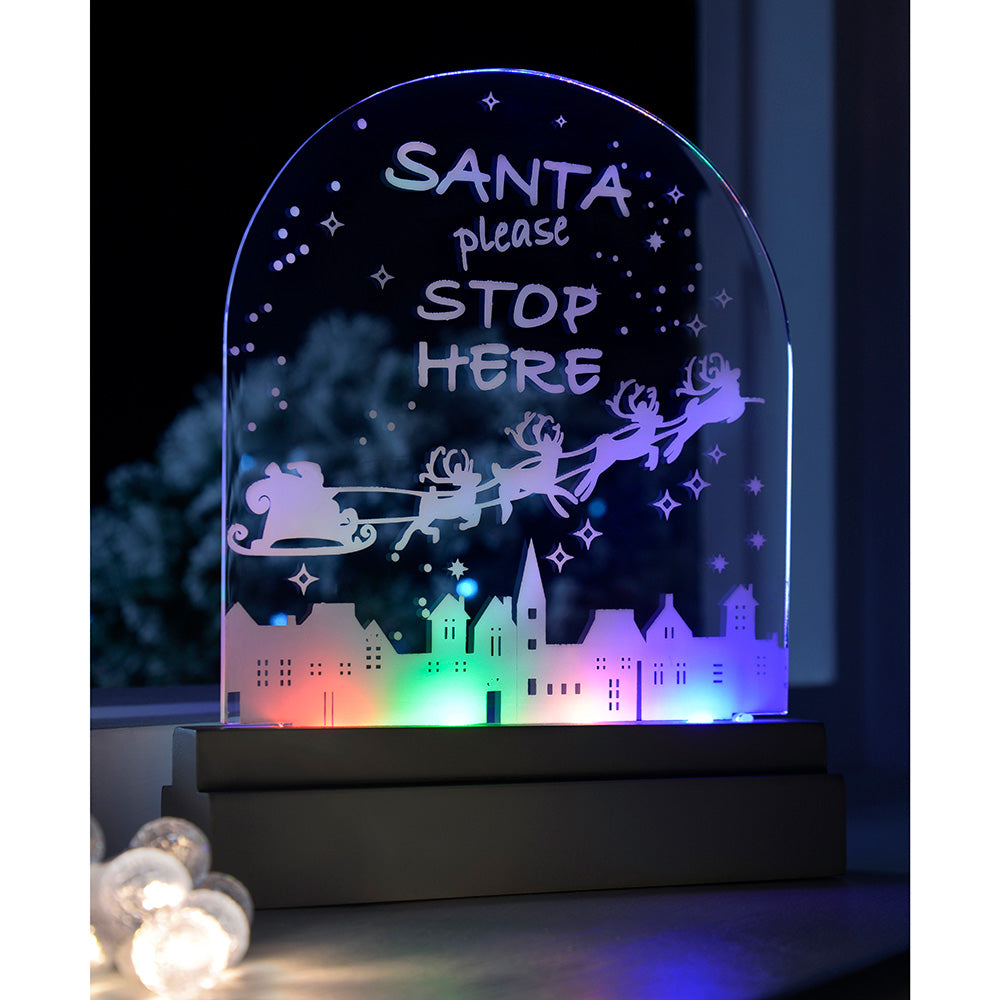 Santa Please Stop Here Sign  Multi-Colour LED Lights Acrylic Table Plaque
