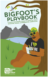 Bigfoot's Playbook: A Youth Educator's Guide to Leave No Trace Activities, Games, and Experiential Curriculum