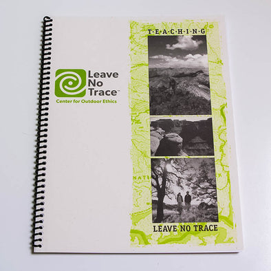 Teaching Leave No Trace: Activity Guide