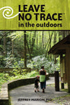 Leave No Trace In The Outdoors Book