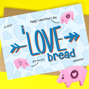 valentine's day i love bread