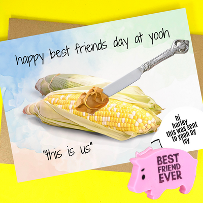 happy best friends day (we are like peanut butter & corn on the cob)