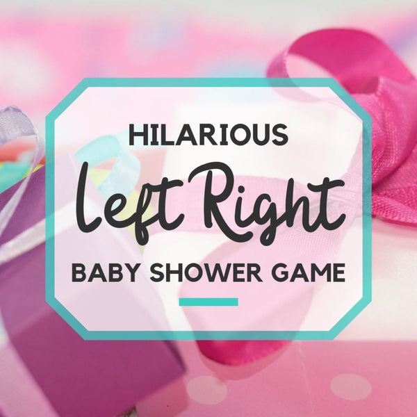 babyshowers-game-left-right-game
