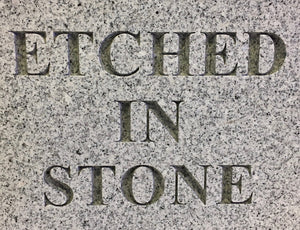 Etched in Stone (two-sided)