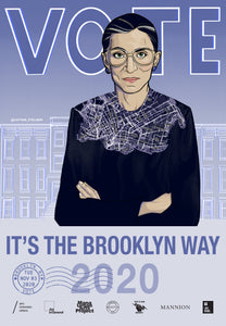 Brooklyn, New York - Ruth Bader Ginsburg Tribute Get Out The Vote Poster by Captain Eyeliner