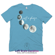 "Load image into Gallery viewer, Unisex Organic ""It's Just a Phase"" Short Sleeve T-Shirt"