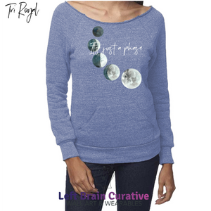 "Women's eco ""It's Just a Phase"" Raglan Sweatshirt w/Pouch"