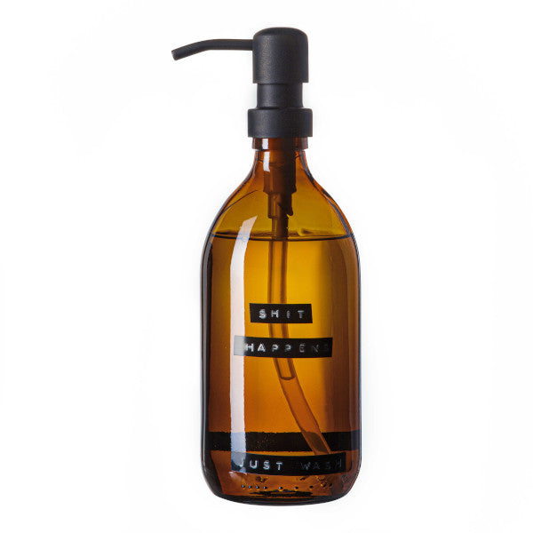 Soap Pump -  'SHIT HAPPENS JUST WASH' -500ml