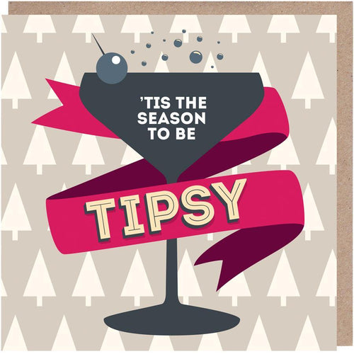 Christmas Card - 'Tis The Season To Be Tipsy