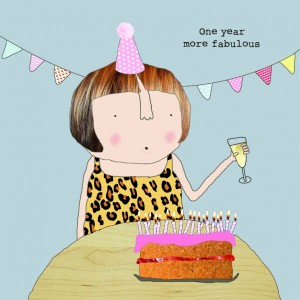 Rosie Birthday Card - More Fabulous