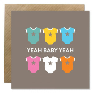 BB New Baby Card- Yeah Baby Yeah