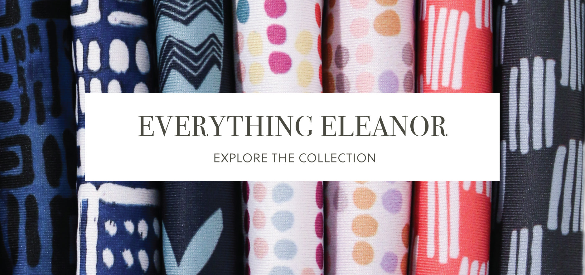 "Explore the ""Everything Eleanor"" Collection!"