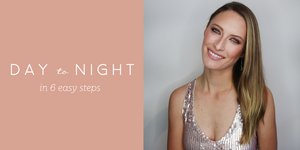 Holiday Ready! Go from everyday to glam in 6 easy steps!