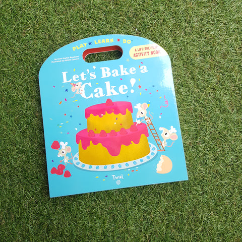 PLAY*LEARN*DO LET'S BAKE A CAKE