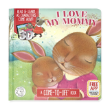 Come-to-Life™ Books: I LOVE MY MOMMY