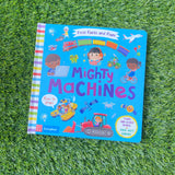 FIRST FACTS AND FLAPS: MIGHTY MACHINES