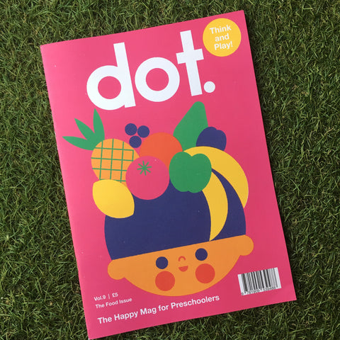 DOT MAGAZINE VOL. 9 - THE FOOD ISSUE