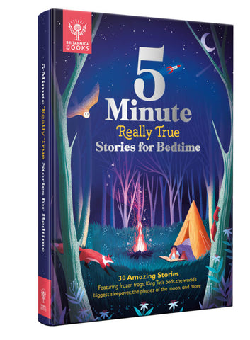 BRITANNICA: 5-MINUTE REALLY TRUE STORIES FOR BEDTIME