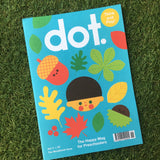 DOT MAGAZINE VOL. 11 - THE WOODLANDS ISSUE