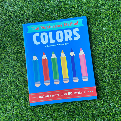 THE MONTESSORI METHOD: COLORS