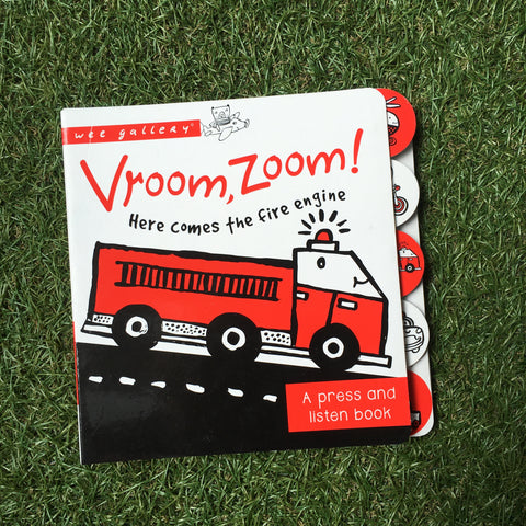 VROOM, ZOOM! HERE COMES THE FIRETRUCK: A PRESS AND LISTEN BOOK