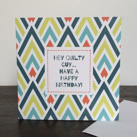 'Quilty Guy' Birthday Card