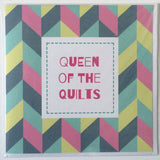 Queen of the Quilts Card