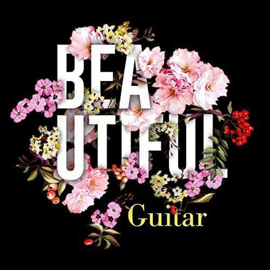 BEAUTIFUL GUITAR - The Most Memorable Melodies