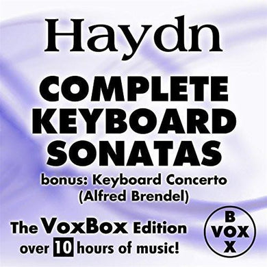 Haydn: Complete Keyboard Sonatas w. Bonus Concerto w. Alfred Brendel (VoxBox Digital Download Boxed Set)
