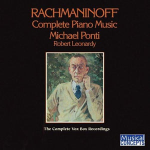 RACHMANINOFF: COMPLETE PIANO MUSIC - Michael Ponti (Digital Download)