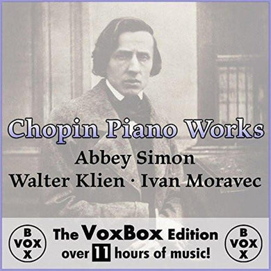 CHOPIN: PIANO WORKS - ABBEY SIMON, WALTER KLIEN, MICHAEL PONTI (Vox Mega Box Digital Download Boxed Set)